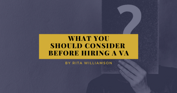 What you should consider before hiring a VA?